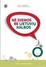 Ne dienos be lietuvių kalbos